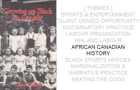 Book Cover: Growing Up Black in Canada by Carol Talbot
