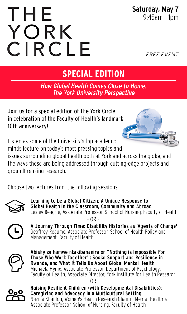 York Circle (Special Edition) - How Global Health Comes Close to Home: The York University Perspective @ Life Sciences Building, York University