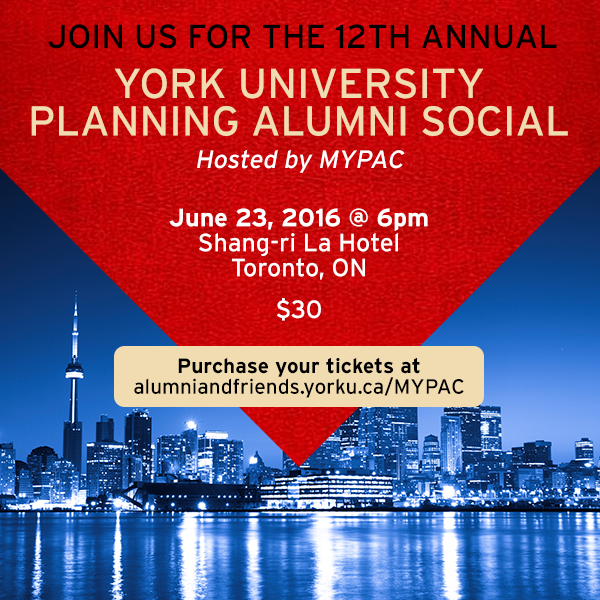 12th Annual York University Planning Alumni Social @ Shangri-La Hotel, Toronto, ON