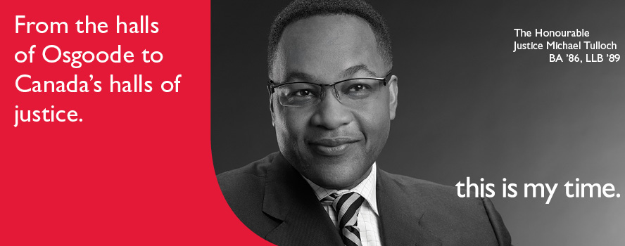 The Honourable Justics Michael Tulloch is a York U alumnus