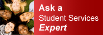 Ask a student services expert