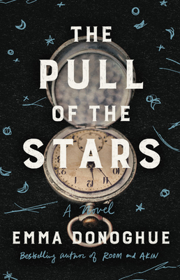 Cover art for The Pull of the Stars by Emma Donoghue