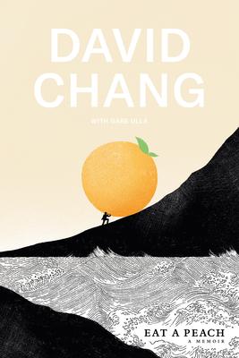 Eat a Peach by David Chang book cover art