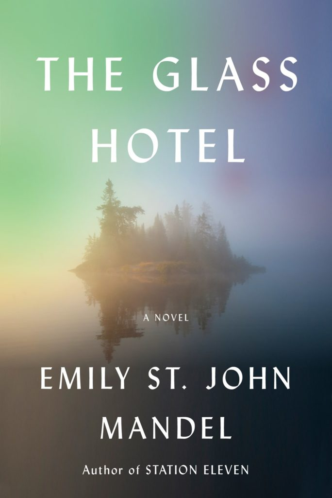 Cover art for the novel The Glass Hotel by author Emily St. John Mandel