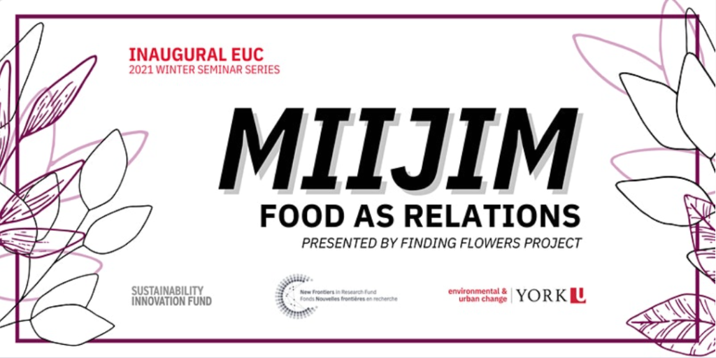 Miijim: Food as Relations - BEEc - Bee Ecology, Evolution and Conservation
