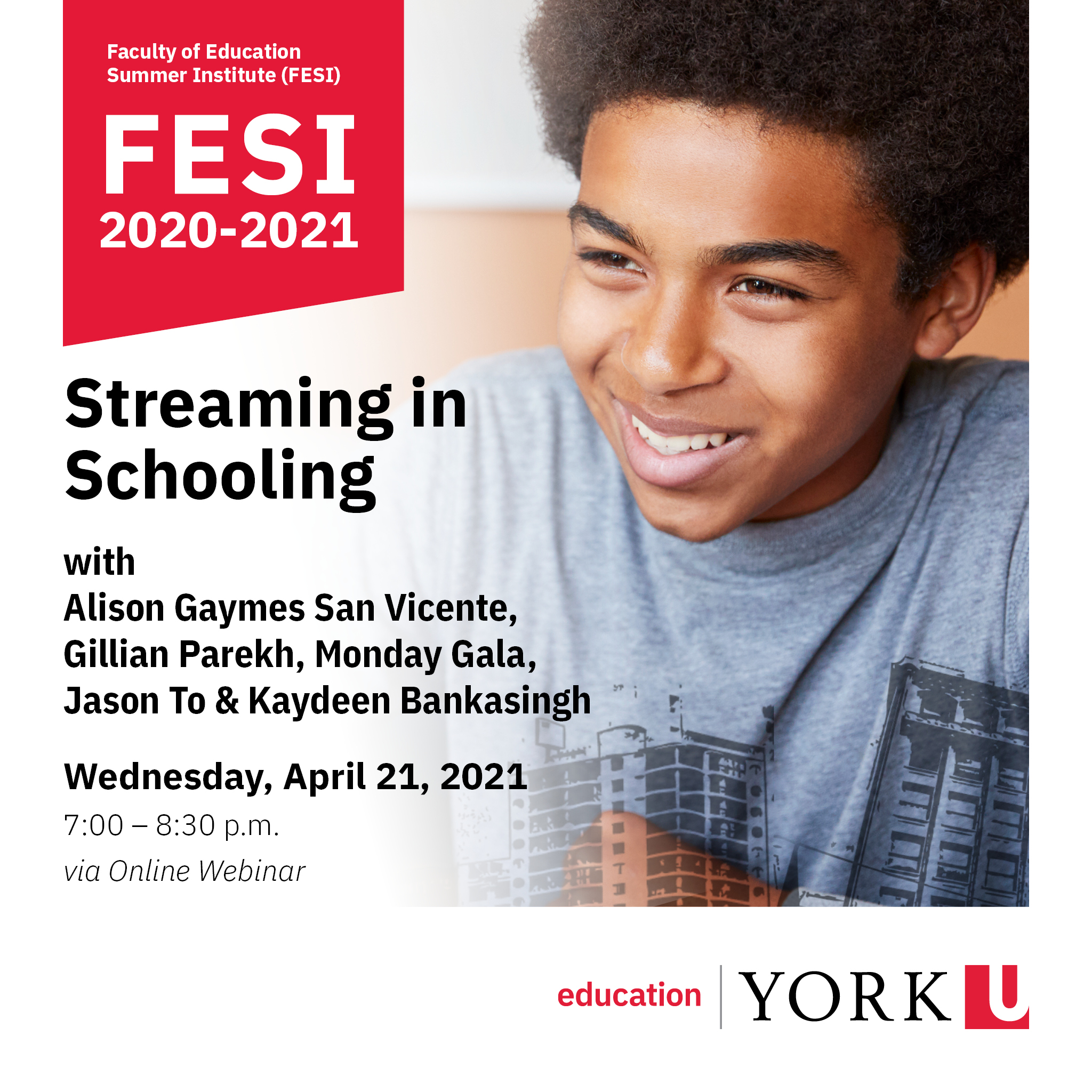 "image from header of poster with young black male elementary aged student smiling.Includes title of event ""Streaming in Schooling""; date of event: April 21, 2020 an time of event: 7-8:30pm"