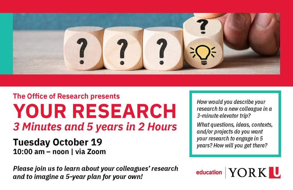 flyer for Office of Research event titled 'Your Research: 3 minutes and 5 years in 2 hours. Header image of 3 building blocks with image of question mark with 4th building block being truned from image of question mark to an image of a light bulb