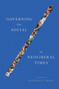 governing the social in neoliberal times book cover
