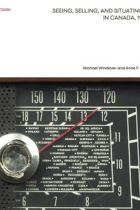 seeing, selling and situating radio in canada, 1922-1956 book cover