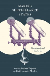 making surveillance states book cover