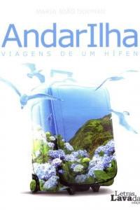 AndarIlha. Viagens de um hífen [Wanderer. Voyages of a Hyphen] book cover
