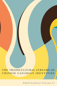 The Transcultural Streams of Chinese Canadian Identities book cover