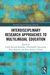 interdisciplicary Research Approaches to Multilingual Education