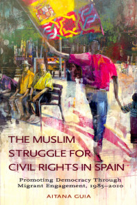 the muslim struggle for civil rights in spain book cover