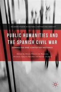 Public Humanities and the Spanish Civil War book cover