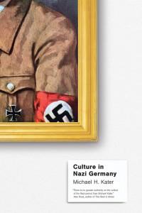culture in nazi germany book cover