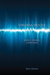 Virginia Woolf: Music, Sound, Language book cover
