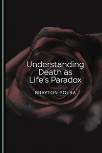 Understanding Death as Life's Paradox book cover