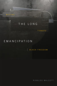 The Long Emancipation: Moving Toward Black Freedom (2021) book cover