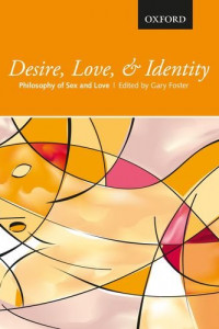 desire, love & identity: philosophy of sex and love book cover