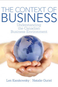 The Context of Business: Understanding the Canadian Business Environment book cover