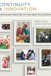 Continuity and Innovation: Canadian Families in the New Millennium, 1st Edition book cover