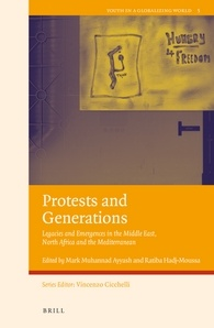 Protests and Generations: Legacies and Emergences in the Middle East, North Africa and the Mediterranean book cover