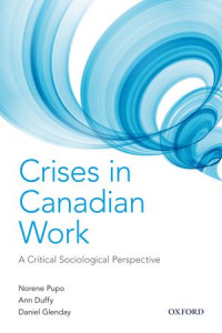 Crises in Canadian Work: A Critical Sociological Perspective book cover