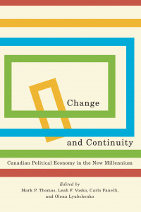 Change and Continuity: Canadian Political Economy in the New Millennium book cover