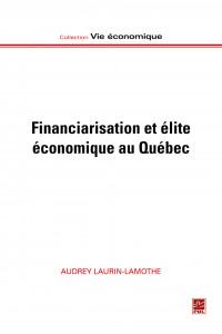 Financiarisation et élite économique au Québec (Financialization and the economic elite in Quebec) book cover