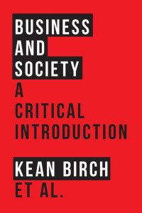 Book Cover: Business and Society - A Critical Introduction