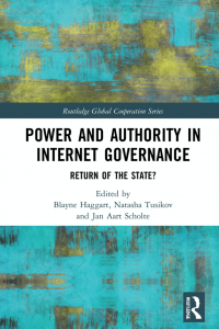 Book Cover: Power and Authority in Internet Governance - Return of the State?