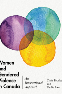 Book Cover; Women and Gendered Violence in Canada - An Intersectional Approach