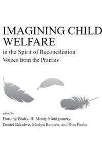 Imagining Child Welfare