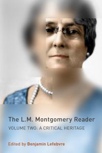 L. M. Montgomery Reader, Vol. II: A Critical Heritage book cover